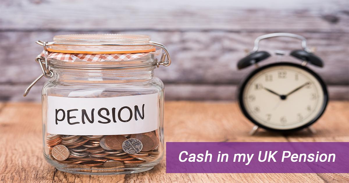 Cash in my UK Pension